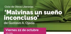 """Ciclo de obras literarias """"Malvinas un sueño inconcluso"""""""